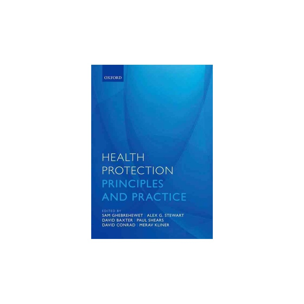 Health Protection : Principles and Practice (Paperback)