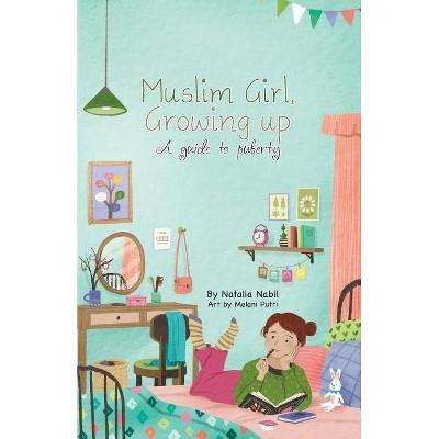 Muslim Girl, Growing Up - by  Natalia Nabil (Paperback)