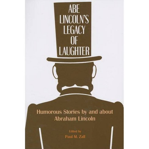Abe Lincoln's Legacy of Laughter - (Paperback) - image 1 of 1