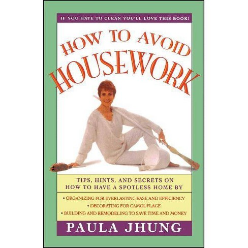 How to Avoid Housework - by  Paula Jhung (Paperback) - image 1 of 1