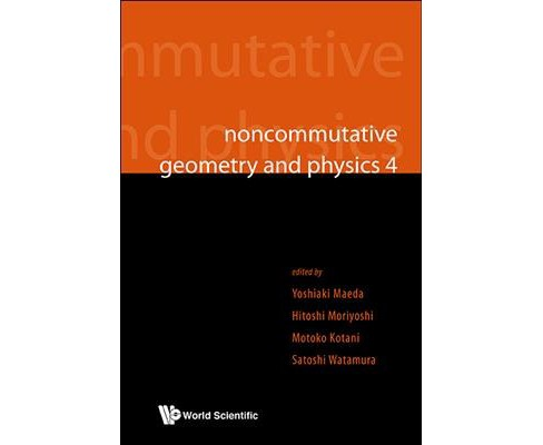 Noncommutative Geometry and Physics 4 (Hardcover) - image 1 of 1