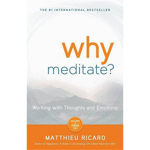 Why Meditate? - by  Matthieu Ricard (Paperback) - image 1 of 1