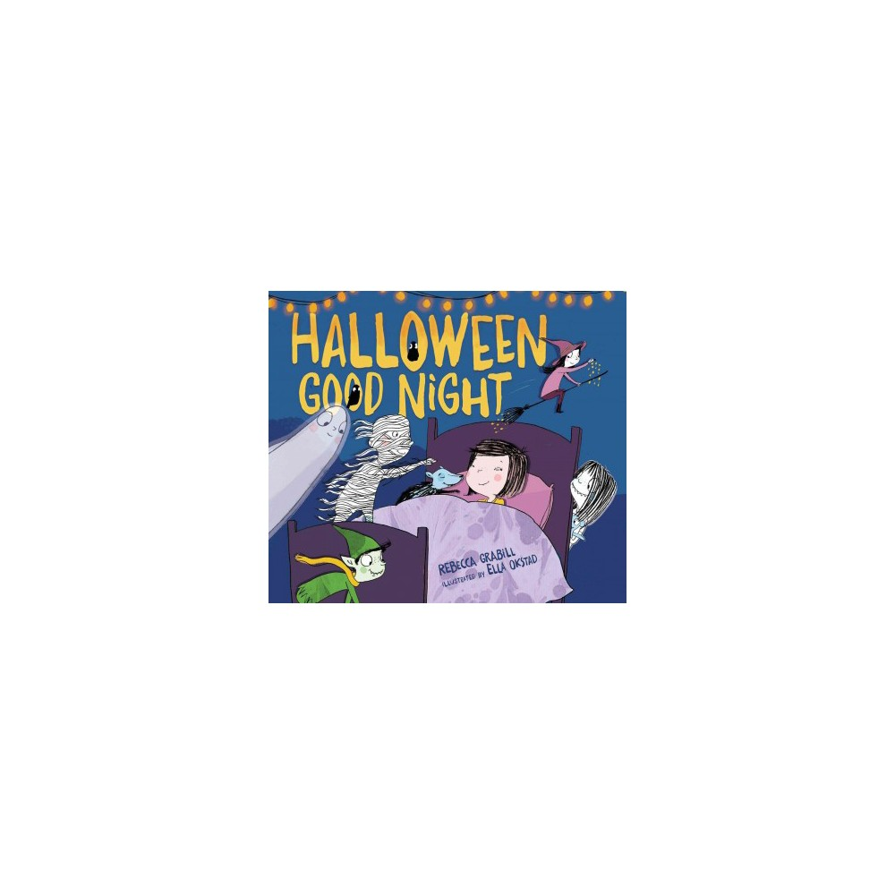Halloween Good Night - by Rebecca Grabill (School And Library)