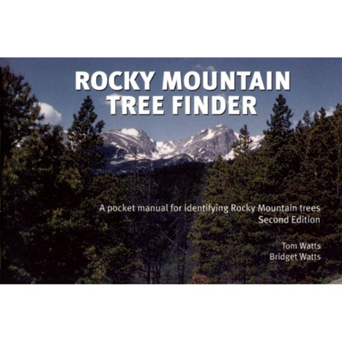 Rocky Mountain Tree Finder - 2 Edition by  Tom Watts & Bridget Watts (Paperback) - image 1 of 1