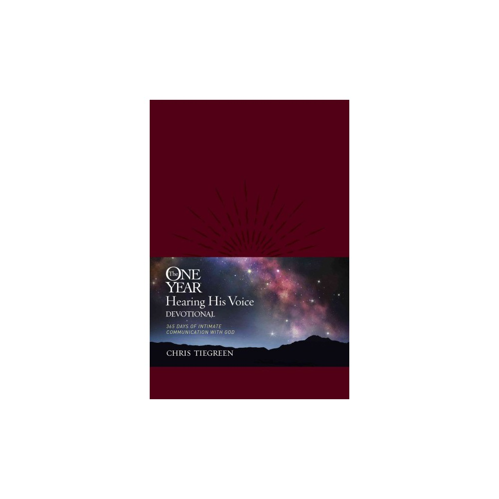 One Year Hearing His Voice Devotional : 365 Days of Intimate Communication With God (Paperback) (Chris