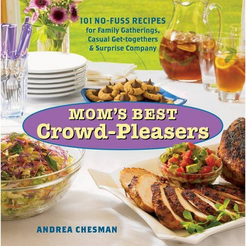 Mom's Best Crowd-Pleasers - by  Andrea Chesman (Paperback) - image 1 of 1