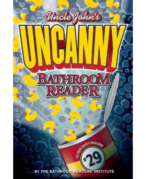 Uncle John's Uncanny Bathroom Reader (Paperback) - image 1 of 1