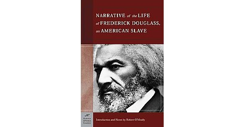 Narrative Of The Life Of Frederick Douglas, An American Slave (Paperback) (Frederick Douglass & Robert - image 1 of 1