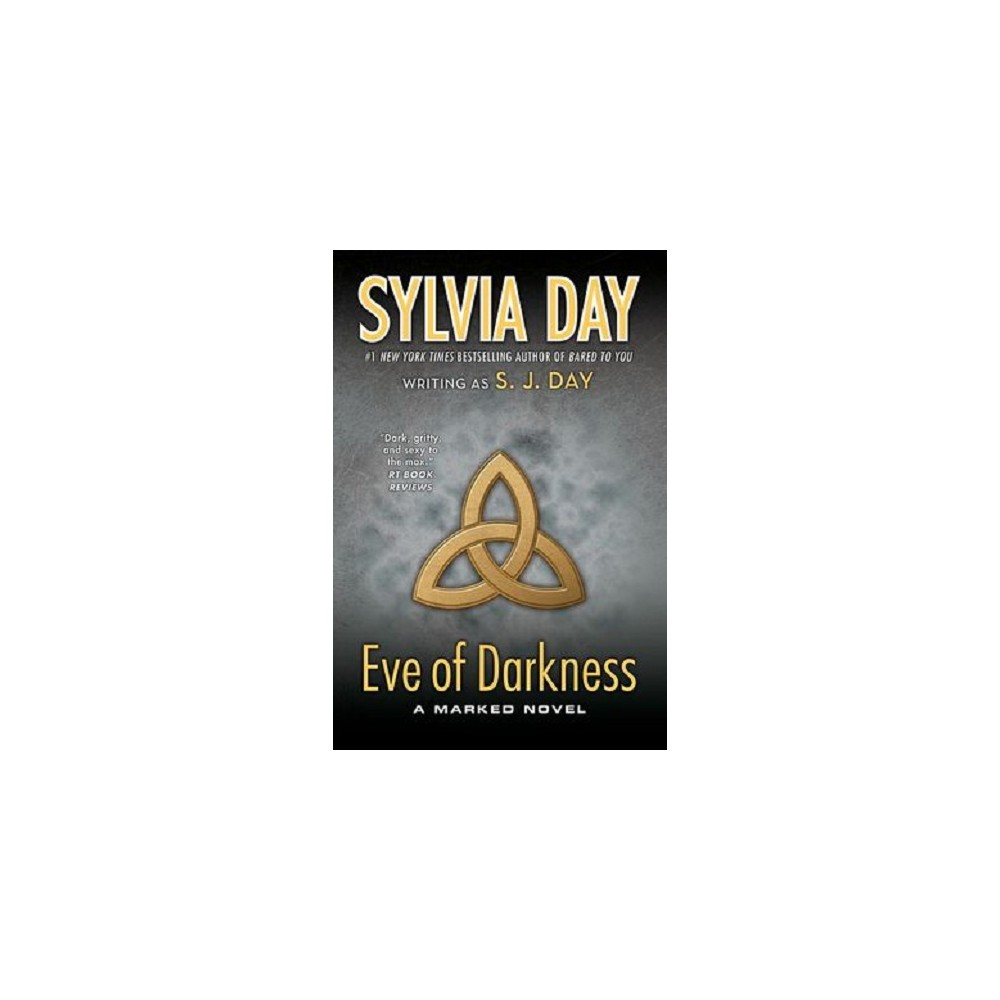 Eve of Darkness (Reprint) (Paperback) by S. J. Day