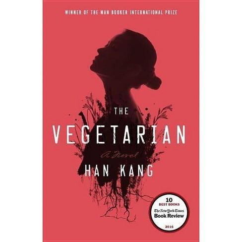 The Vegetarian - by Han Kang (Paperback)