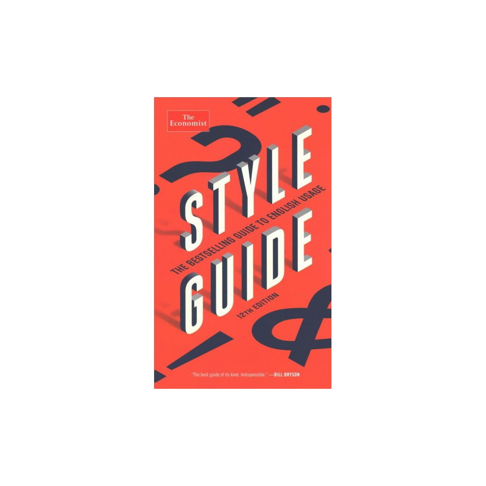 Style Guide - 12 (The Economist Books) (Paperback)
