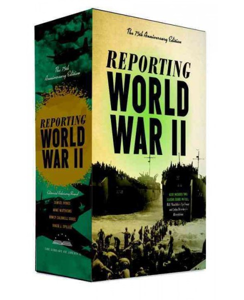 Reporting World War II : American Journalism, 1938-1946 (Hardcover) (Samuel Hynes) - image 1 of 1