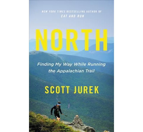 North : Finding My Way While Running the Appalachian Trail: Includes PDF - Unabridged by Scott Jurek  - image 1 of 1