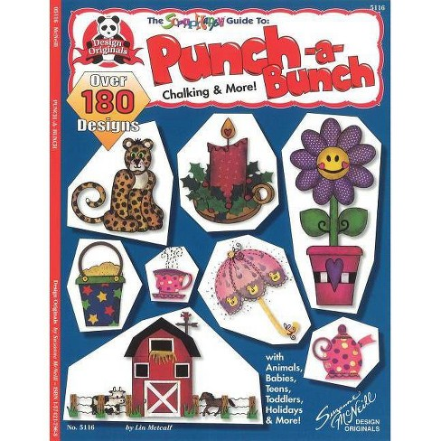 Punch-A-Bunch: The Scraphappy Guide to Chalking & More - by  Lin Metcalf (Paperback) - image 1 of 1