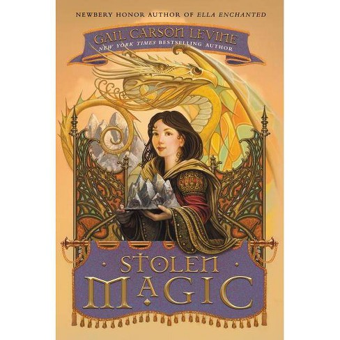 Stolen Magic - by  Gail Carson Levine (Paperback) - image 1 of 1