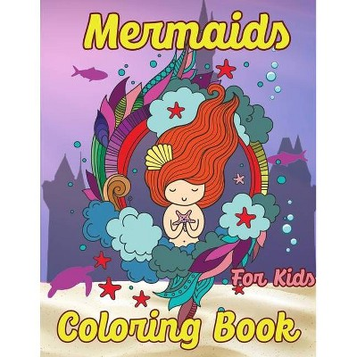 Mermaid Coloring Book for Kids - by  Sk Arts (Paperback)