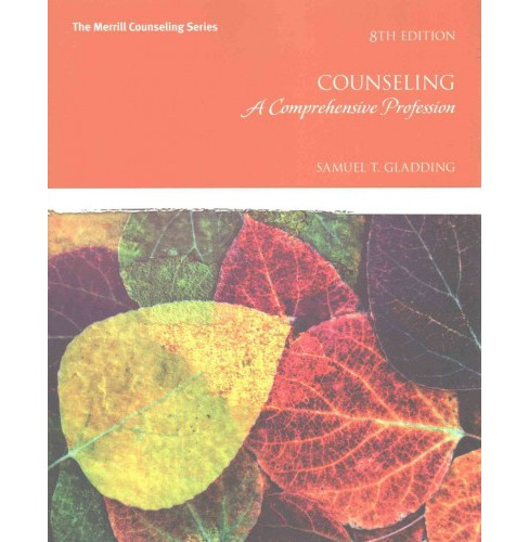 Counseling : A Comprehensive Profession (Paperback) (Samuel T. Gladding) - image 1 of 1