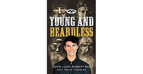 Young & Beardless : The Search for God, Purpose, and a Meaningful Life (Paperback) (John Luke Robertson) - image 1 of 1