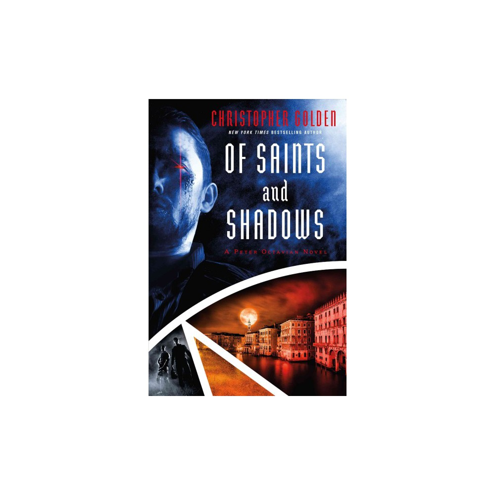 Of Saints and Shadows (Paperback) (Christopher Golden)