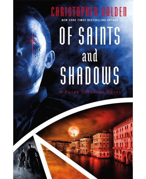 Of Saints and Shadows (Paperback) (Christopher Golden) - image 1 of 1
