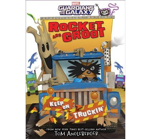 Rocket and Groot : Keep on Truckin'! -  (Rocket and Groot) by Tom Angleberger (Hardcover) - image 1 of 1