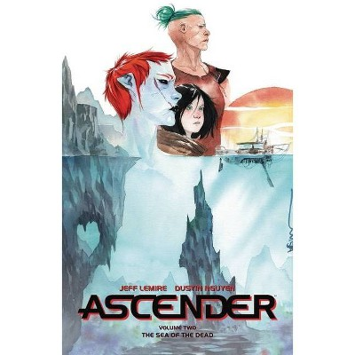 Ascender Volume 2: The Dead Sea - by  Jeff Lemire (Paperback)