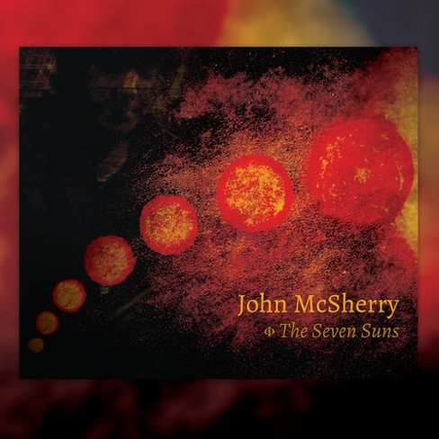 John Mcsherry - Seven Suns (CD) - image 1 of 1