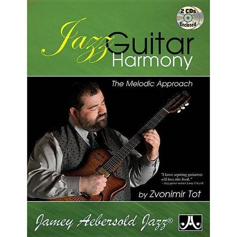 Jazz Guitar Harmony - (Jamey Aebersold Jazz) by  Zvonimir Tot (Paperback) - image 1 of 1