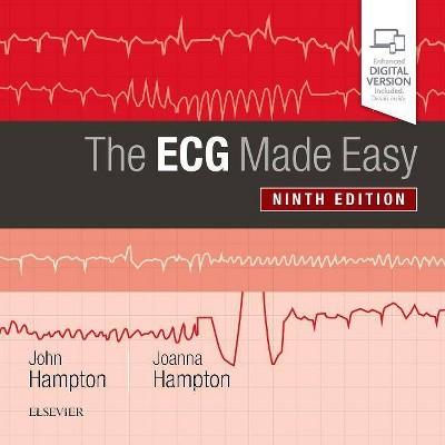 The ECG Made Easy - 9th Edition by  John Hampton & Joanna Hampton (Paperback)