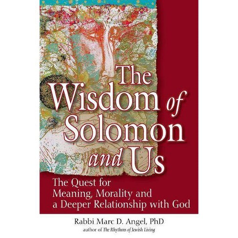 The Wisdom of Solomon and Us - by  Marc Angel (Paperback) - image 1 of 1