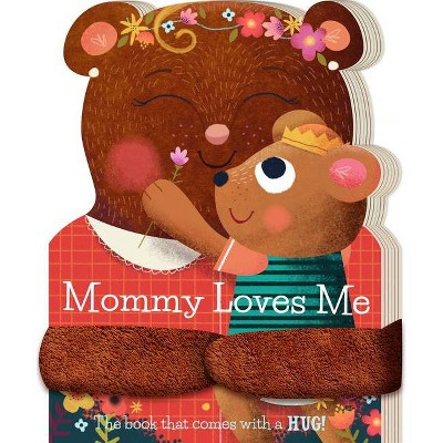 Mommy Loves Me - by Stephanie Miles (Board Book)