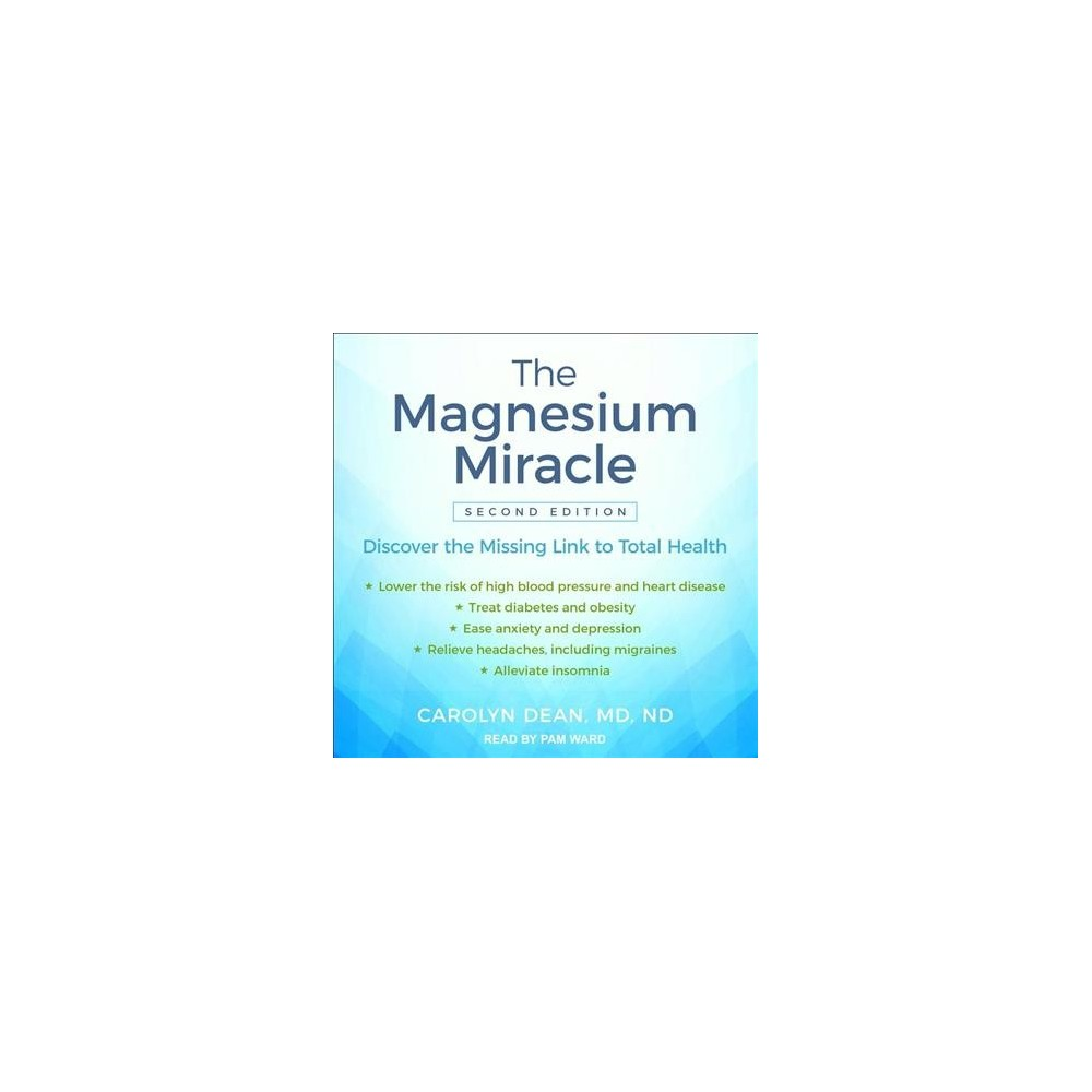 Magnesium Miracle - by M.d. Carolyn Dean (MP3-CD)