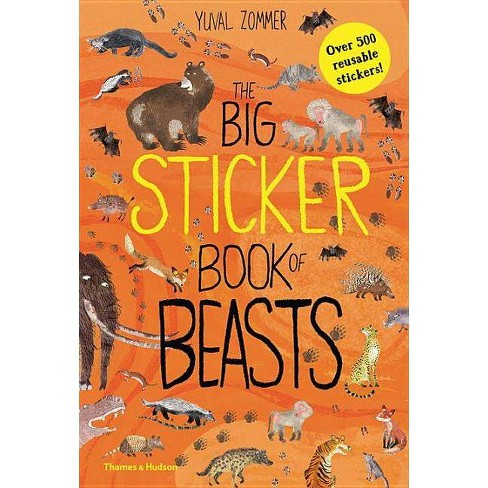 The Big Sticker Book of Beasts - by  Yuval Zommer (Paperback) - image 1 of 1