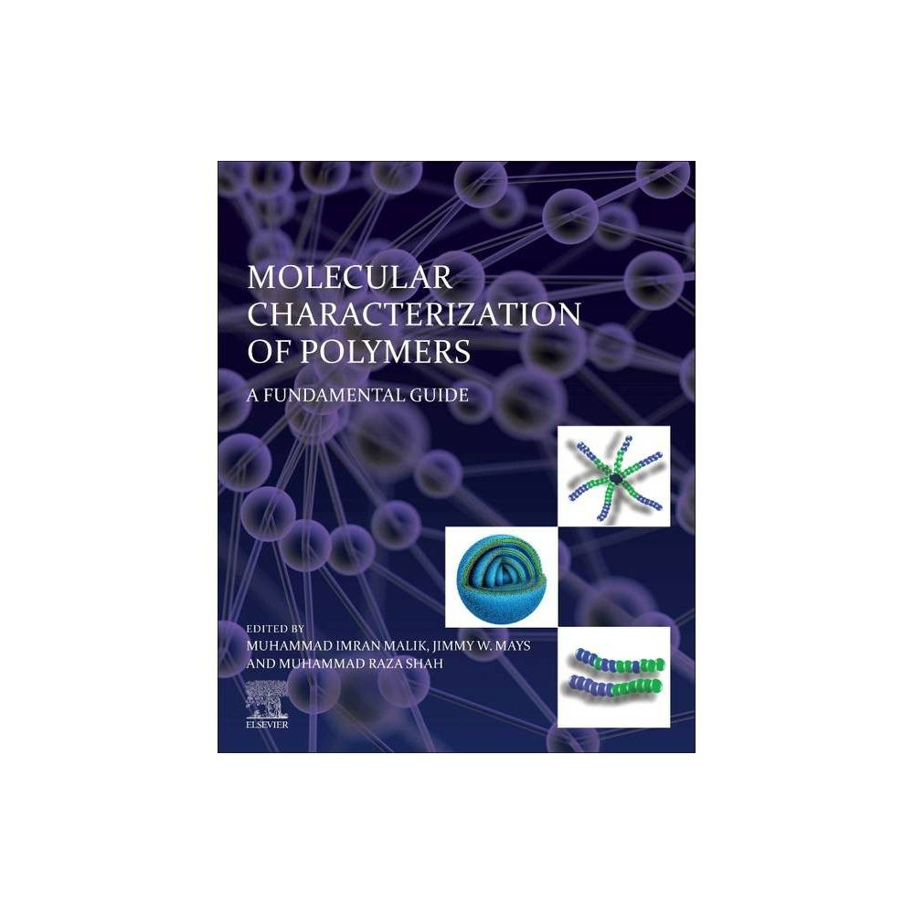 Molecular Characterization Of Polymers By Muhammad Imran Malik Jimmy Mays Muhammad Raza Shah Paperback