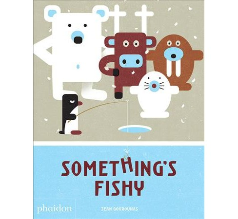 Something's Fishy -  by Jean Gourounas (Hardcover) - image 1 of 1