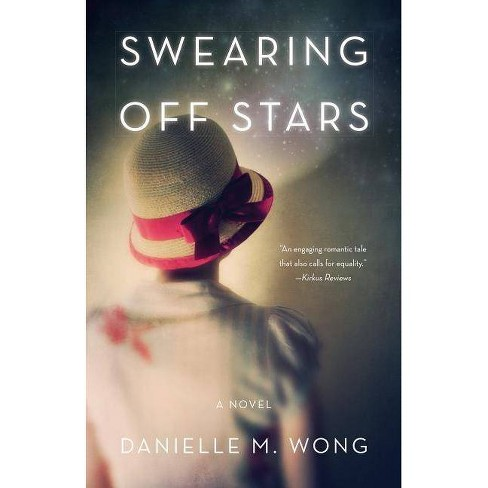 Swearing Off Stars - by  Danielle Wong (Paperback) - image 1 of 1