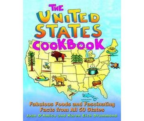 United States Cookbook : Fabulous Foods and Fascinating Facts from All 50 States (Paperback) (Joan - image 1 of 1