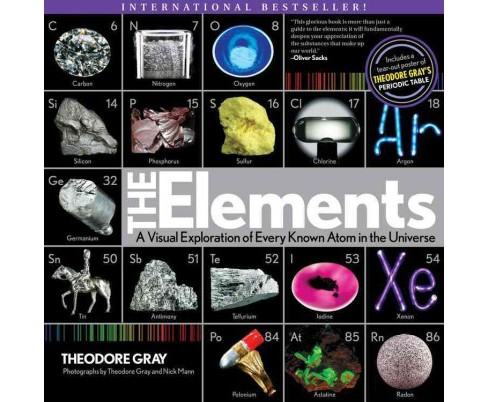 Elements : A Visual Exploration of Every Known Atom in the Universe - Reprint by Theodore Gray - image 1 of 1