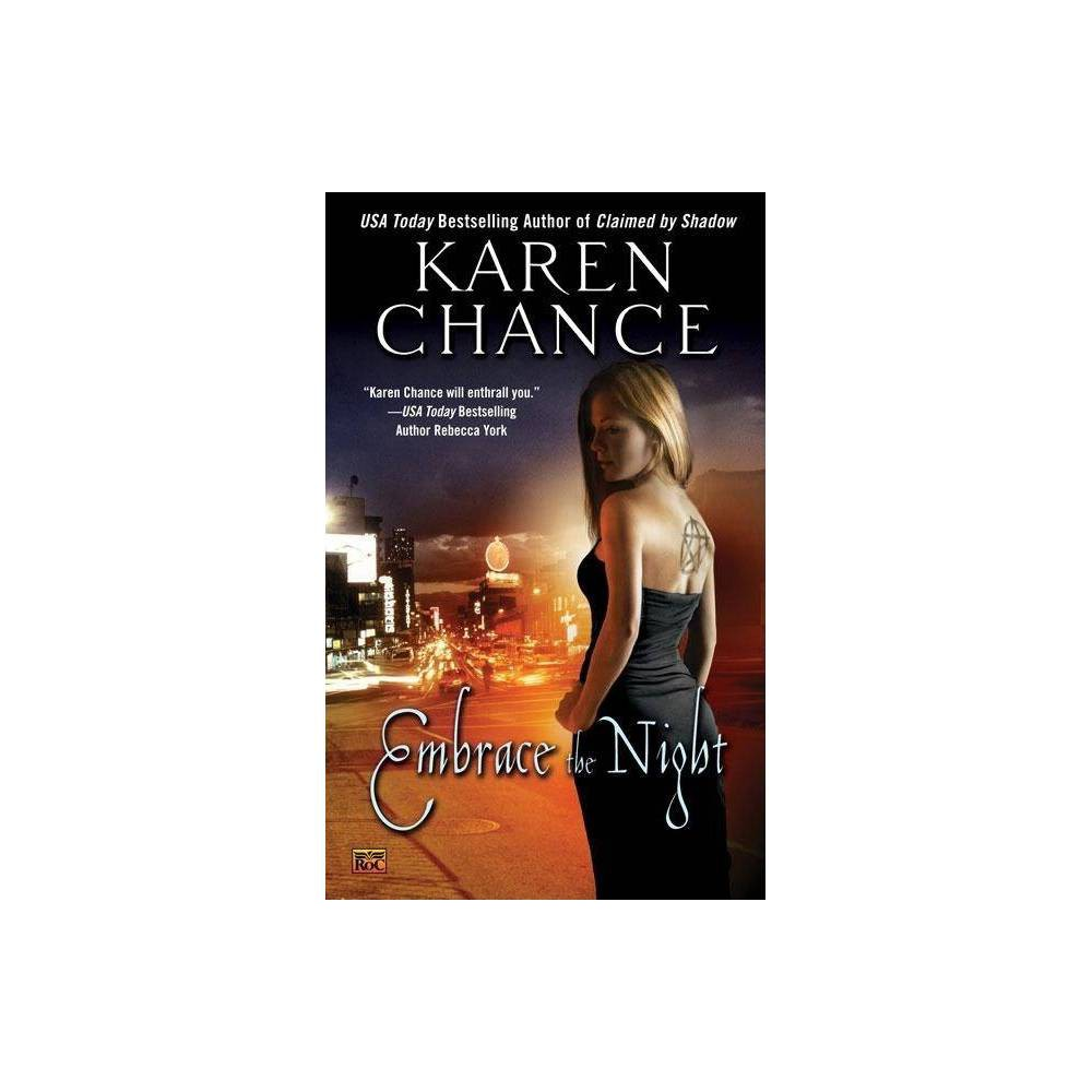 Image of Embrace the Night - (Roc Fantasy) by Karen Chance (Paperback)