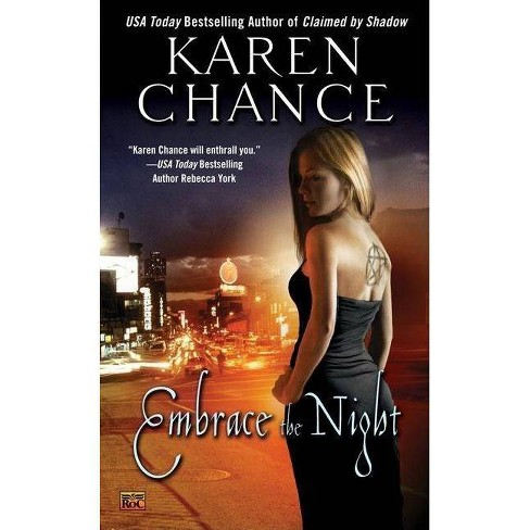 Embrace the Night - (Roc Fantasy) by  Karen Chance (Paperback) - image 1 of 1