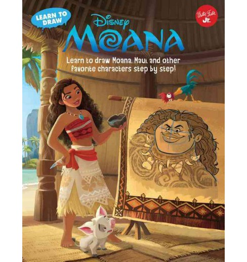 Learn to Draw Disney Moana : Learn to Draw Moana, Maui, and Other Favorite Characters Step by Step! - image 1 of 1