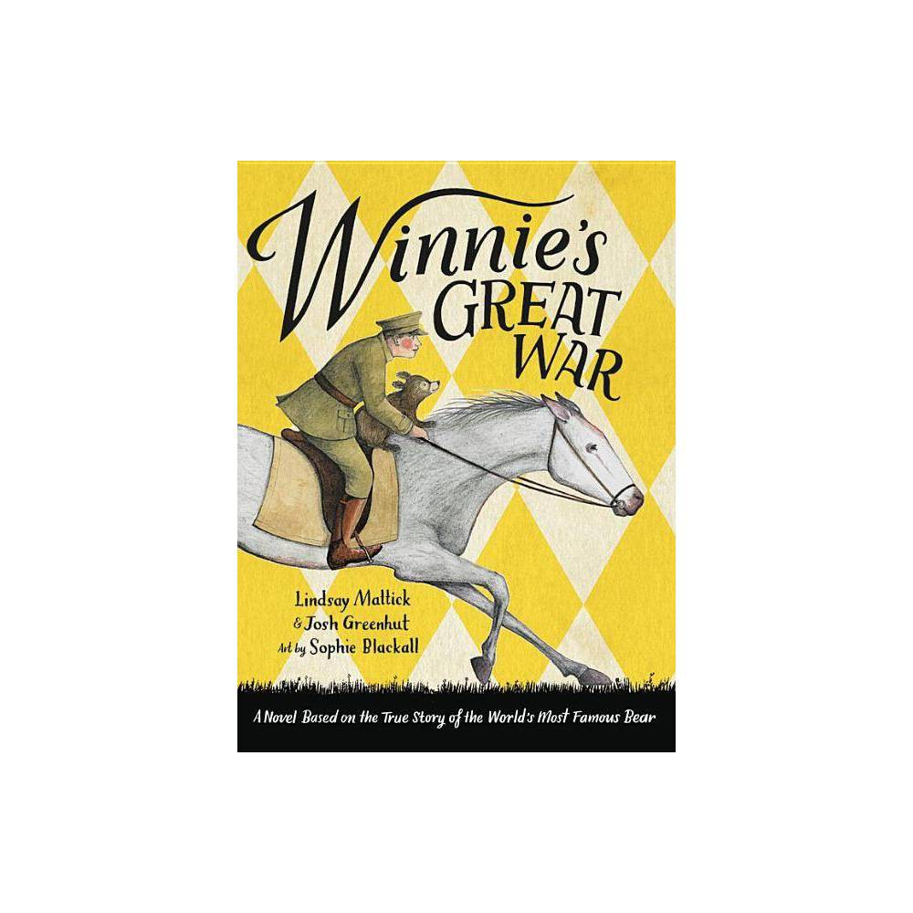 Winnie's Great War - by Lindsay Mattick & Josh Greenhut (Hardcover) From the creative team behind the bestselling, Caldecott Medal--winning Finding Winnie comes an extraordinary wartime adventure seen through the eyes of the world's most beloved bear. Here is a heartwarming imagining of the real journey undertaken by the extraordinary bear who inspired Winnie-the-Pooh. From her early days with her mama in the Canadian forest, to her remarkable travels with the Veterinary Corps across the country and overseas, and all the way to the London Zoo where she met Christopher Robin Milne and inspired the creation of the world's most famous bear, Winnie is on a great war adventure. This beautifully told story is a triumphant blending of deep research and magnificent imagination. Infused with Sophie Blackall's irresistible renderings of an endearing bear, the book is also woven through with entries from Captain Harry Colebourn's real wartime diaries and contains a selection of artifacts from the Colebourn Family Archives. The result is a one-of-a-kind exploration into the realities of war, the meaning of courage, and the indelible power of friendship, all told through the historic adventures of one extraordinary bear.