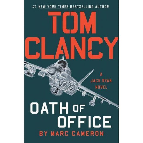 Tom Clancy : Oath of Office -  (Jack Ryan) by Marc Cameron (Hardcover) - image 1 of 1