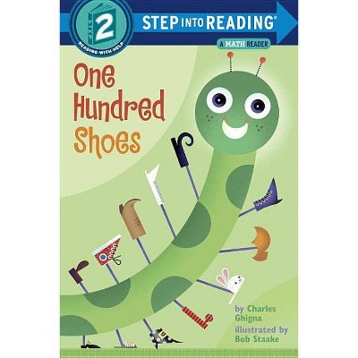 One Hundred Shoes - (Step Into Reading) by  Charles Ghigna (Paperback)