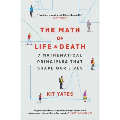 The Math of Life and Death - by  Kit Yates (Paperback)