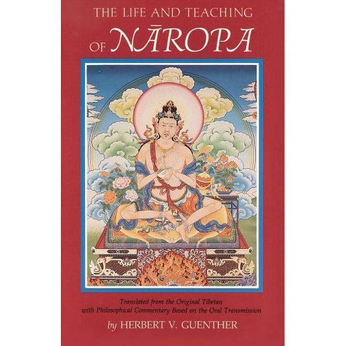 Life and Teaching of Naropa - by  Herbert V Guenther (Paperback) - image 1 of 1