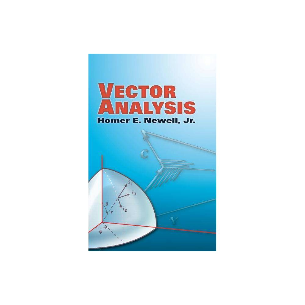 Vector Analysis Dover Books On Mathematics By Homer E Newell Paperback