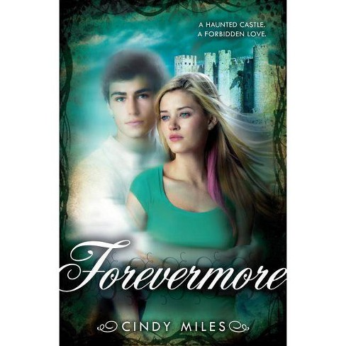 Forevermore - by  Cindy Miles (Paperback) - image 1 of 1