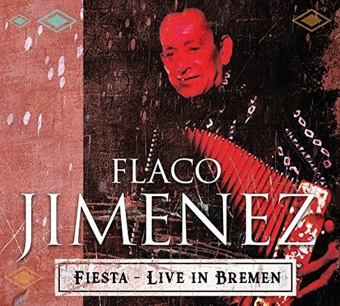 Flaco Jimenez - Live At Breminale 2001 (CD) - image 1 of 1