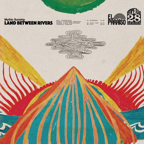 Mythic Sunship - Land Between Rivers (Vinyl) - image 1 of 1